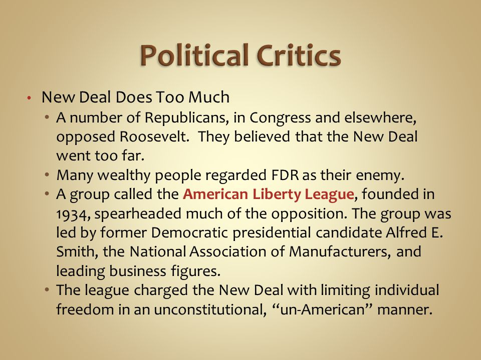 Political Critics New Deal Does Too Much