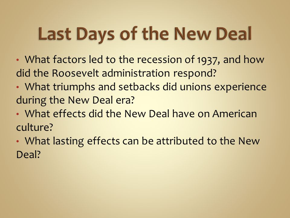 Last Days of the New Deal