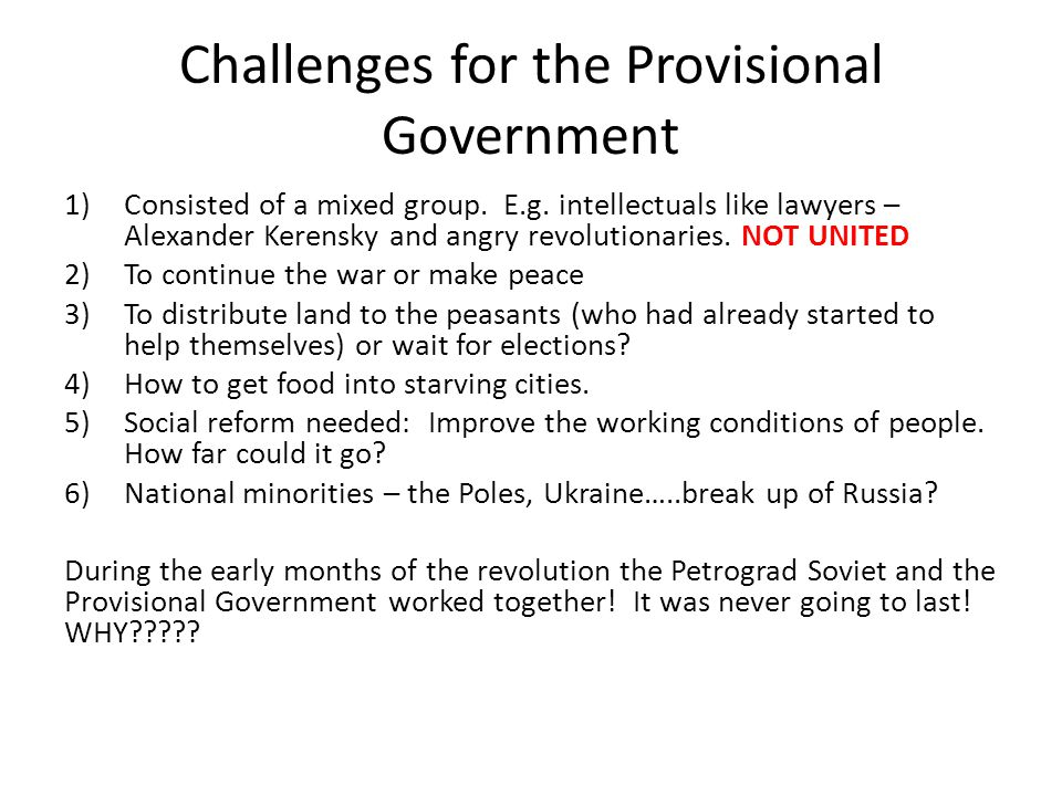 Challenges for the Provisional Government