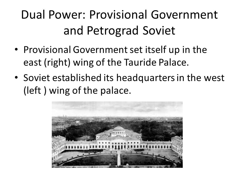 Dual Power: Provisional Government and Petrograd Soviet