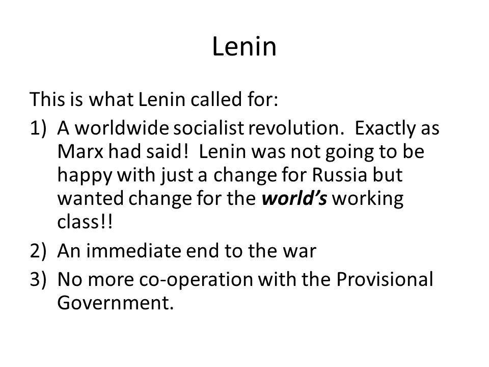 Lenin This is what Lenin called for: