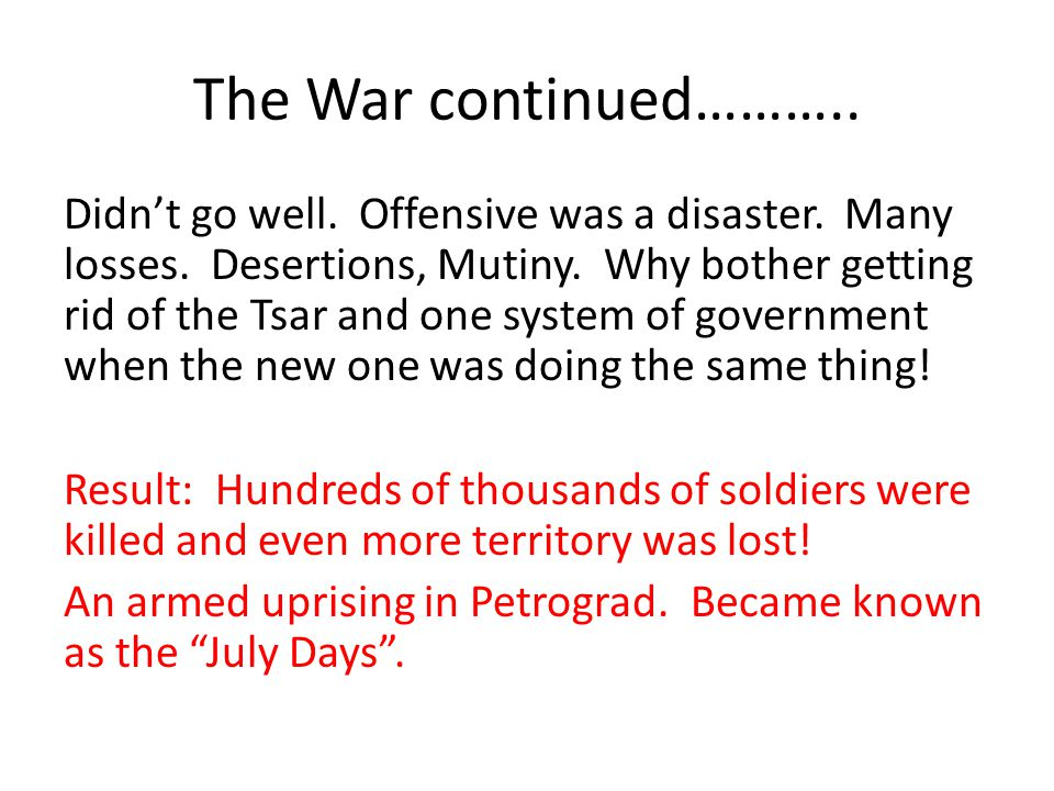 The War continued………..