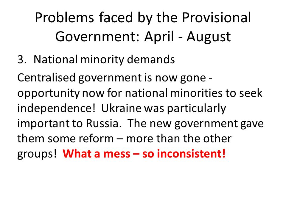 Problems faced by the Provisional Government: April - August
