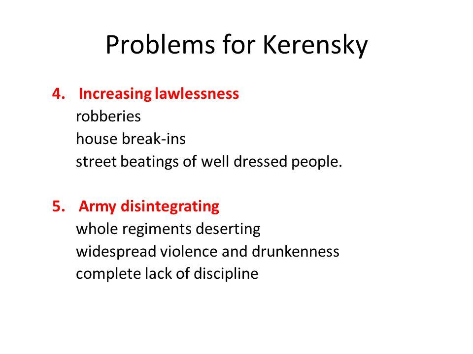 Problems for Kerensky Increasing lawlessness robberies house break-ins