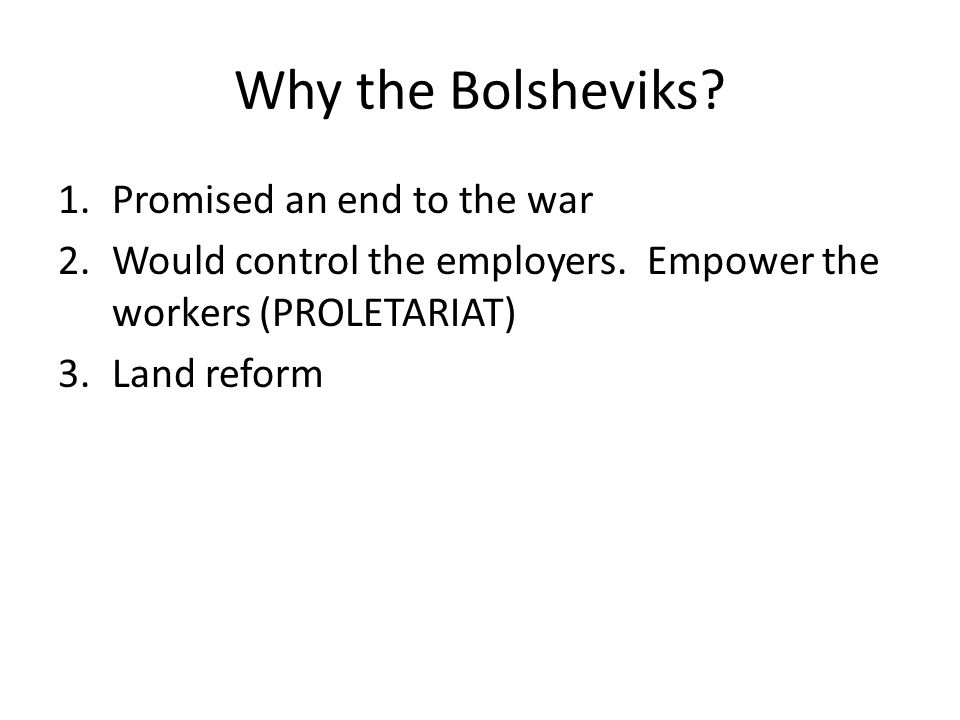 Why the Bolsheviks Promised an end to the war