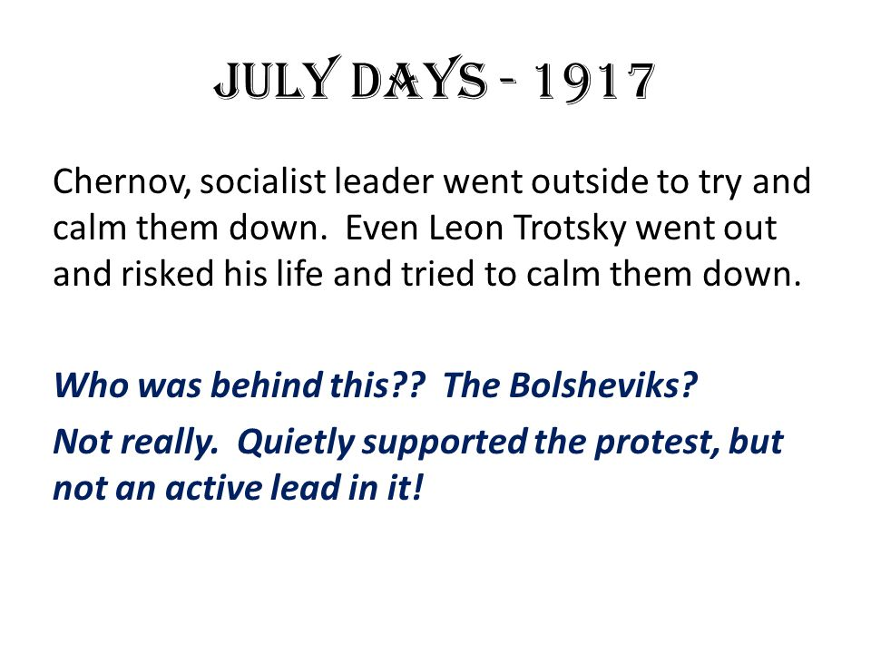 JULY DAYS - 1917