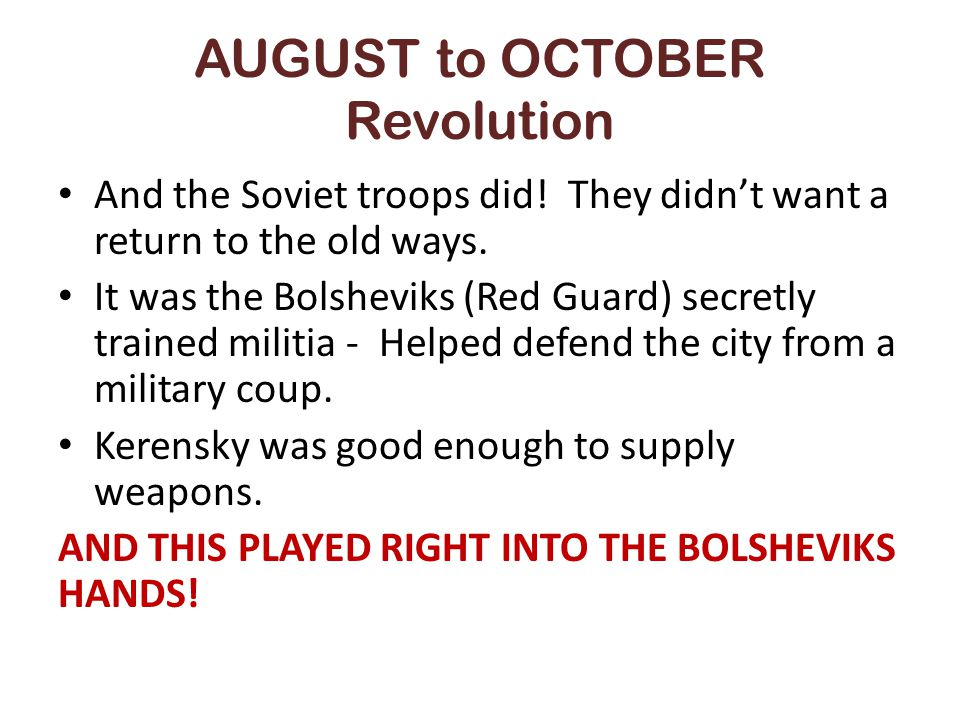 AUGUST to OCTOBER Revolution