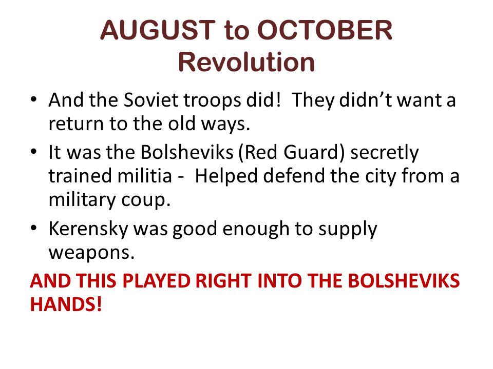 AUGUST to OCTOBER Revolution