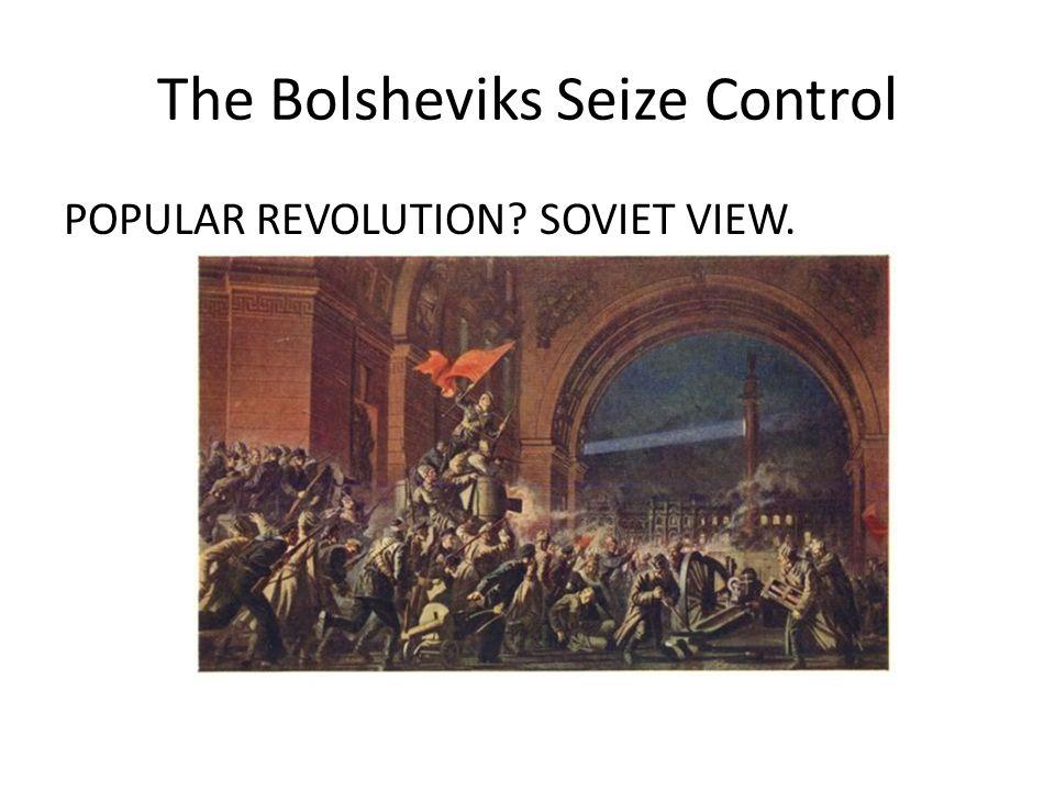 The Bolsheviks Seize Control