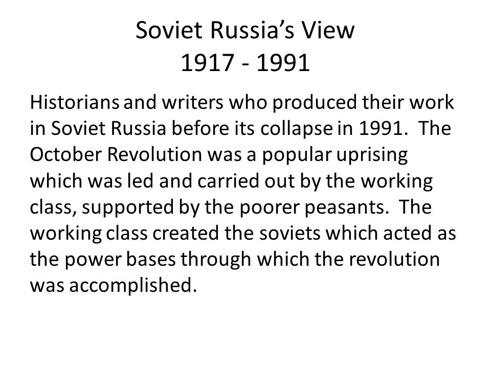 Soviet Russia's View 1917 - 1991