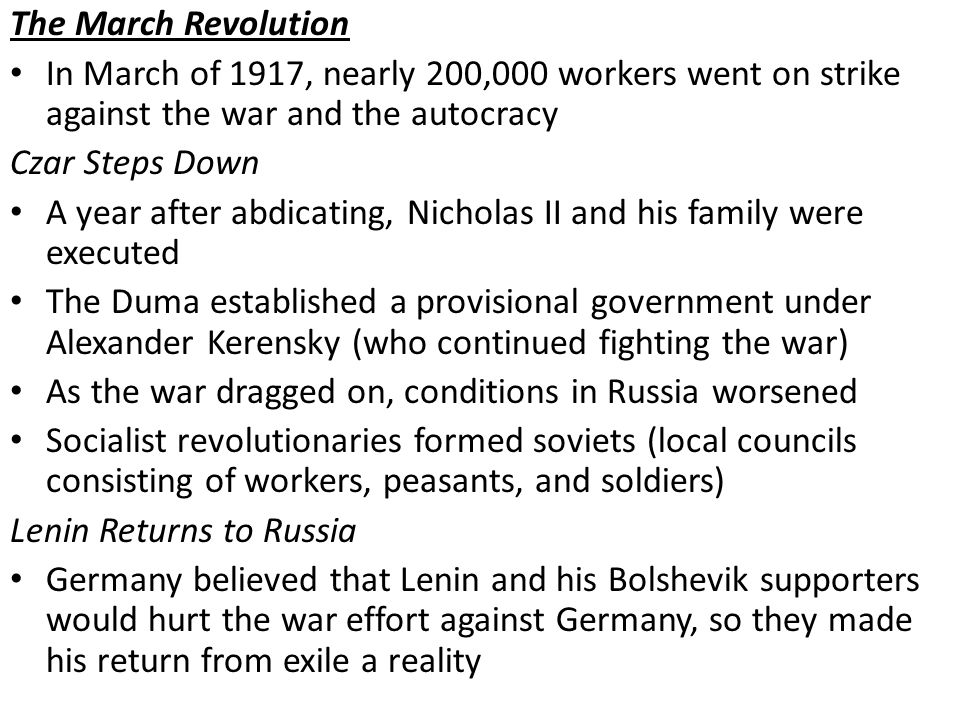 The March Revolution In March of 1917, nearly 200,000 workers went on strike against the war and the autocracy.
