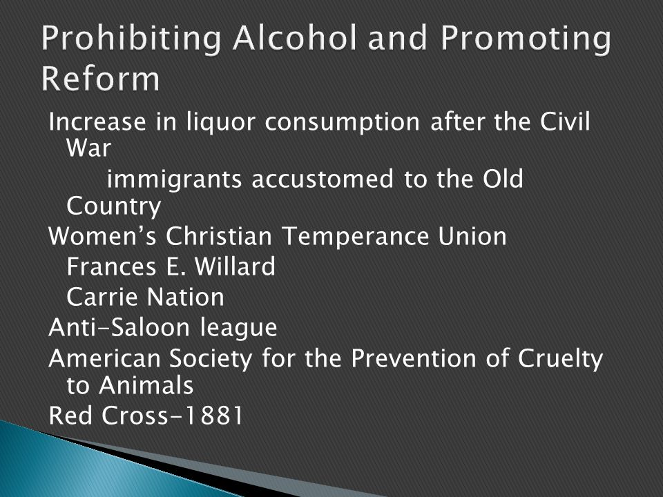 Prohibiting Alcohol and Promoting Reform
