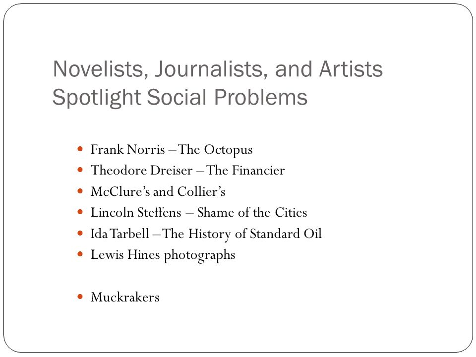 Novelists, Journalists, and Artists Spotlight Social Problems