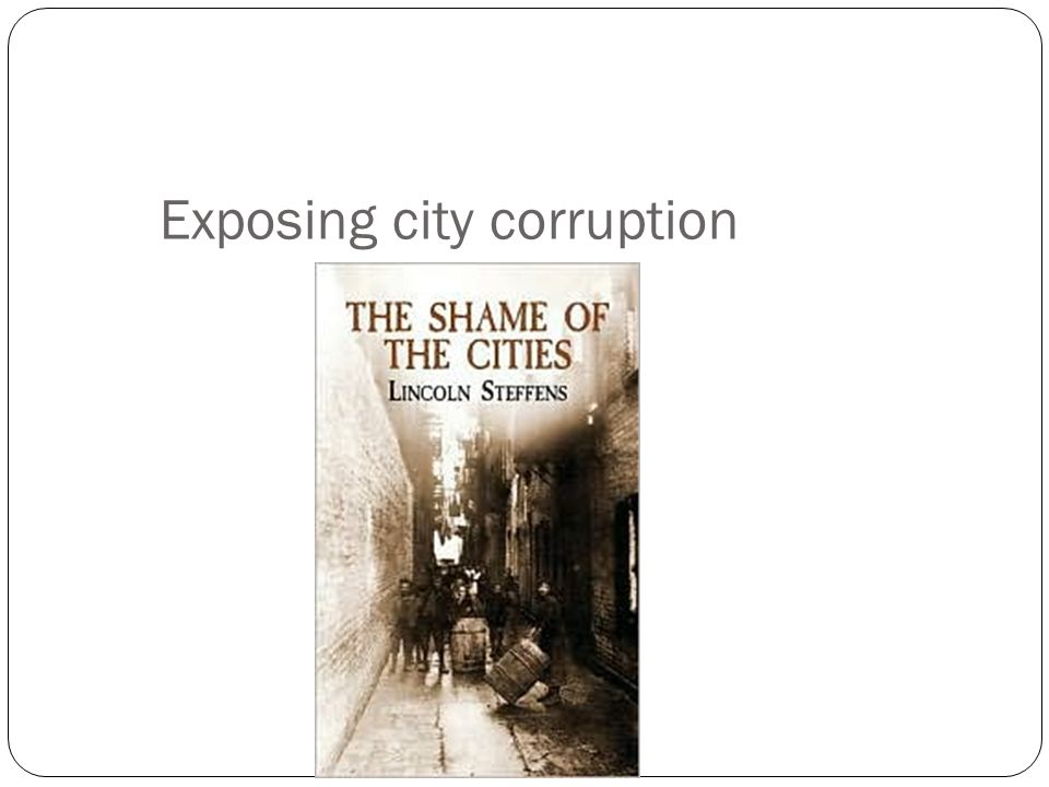 Exposing city corruption
