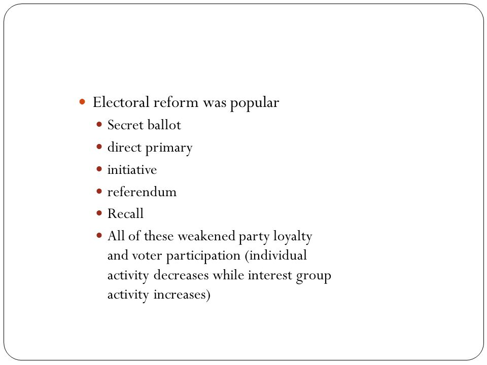 Electoral reform was popular