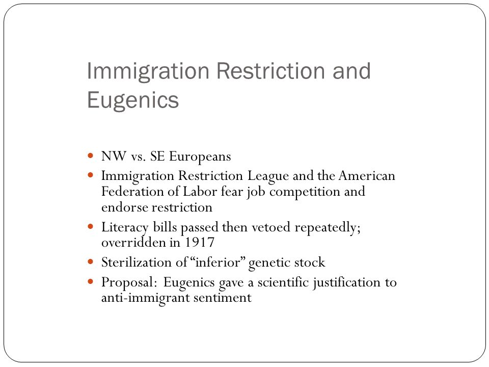 Immigration Restriction and Eugenics