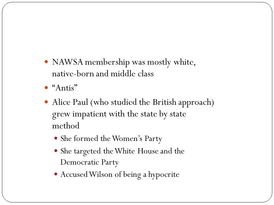 NAWSA membership was mostly white, native-born and middle class