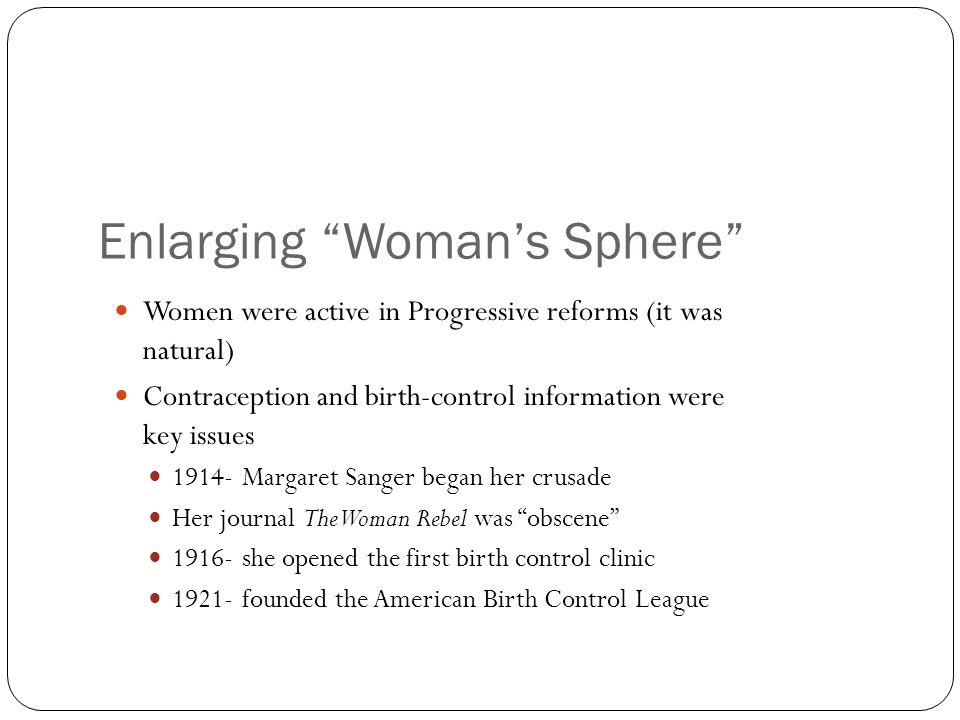 Enlarging Woman's Sphere