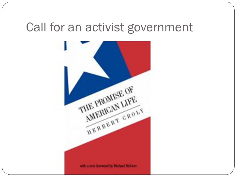 Call for an activist government