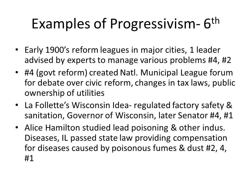 Examples of Progressivism- 6th
