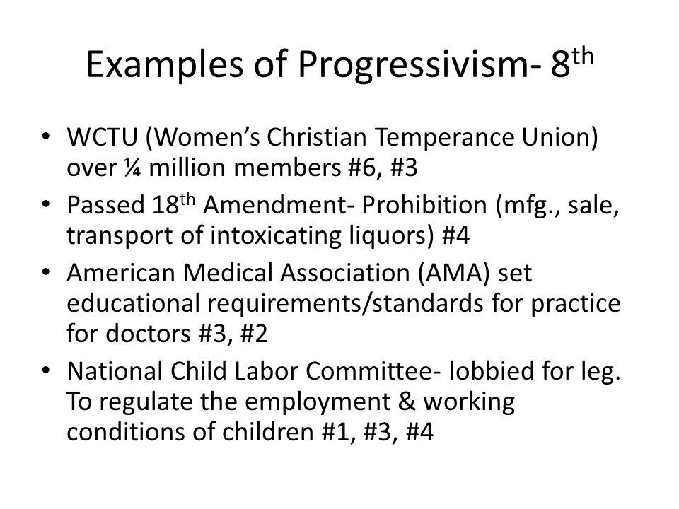 Examples of Progressivism- 8th
