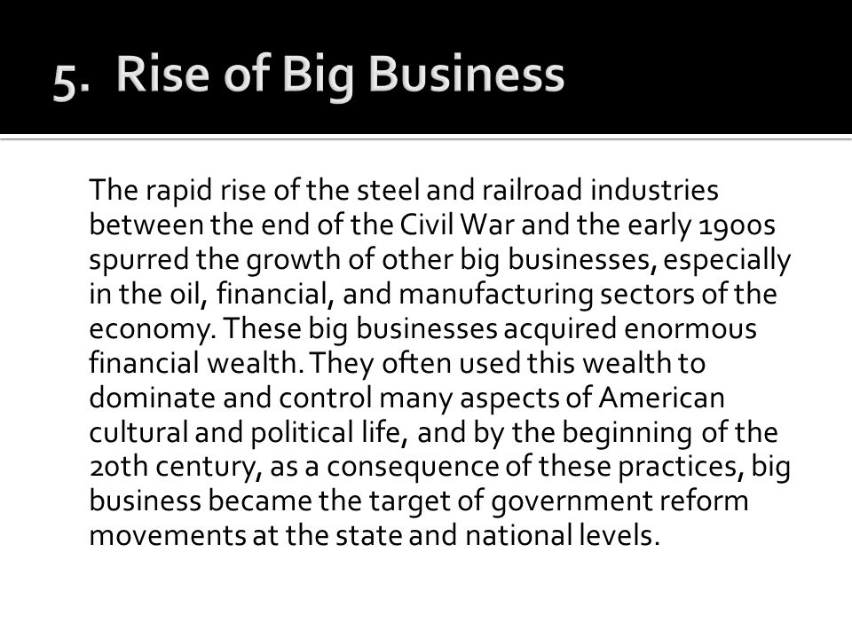 5. Rise of Big Business
