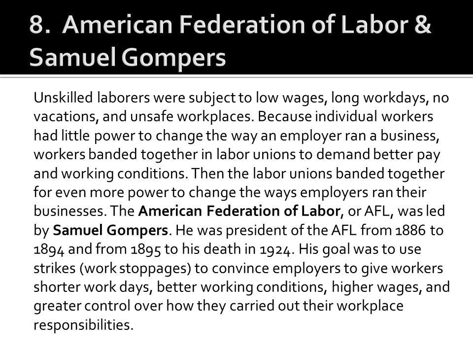 8. American Federation of Labor & Samuel Gompers