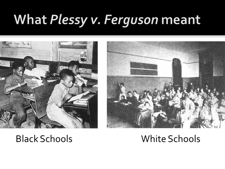 What Plessy v. Ferguson meant