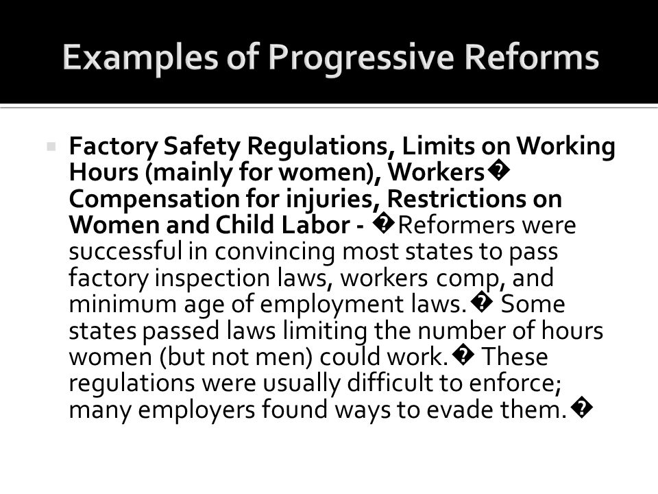 Examples of Progressive Reforms