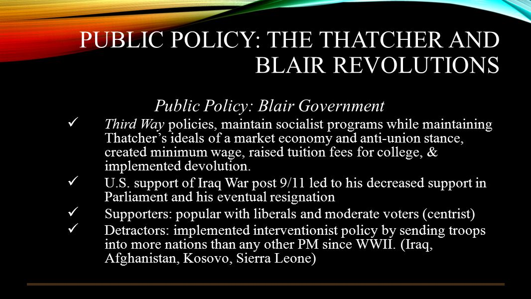 Public Policy: The Thatcher and Blair Revolutions