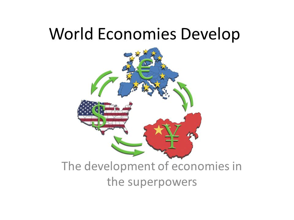 World Economies Develop
