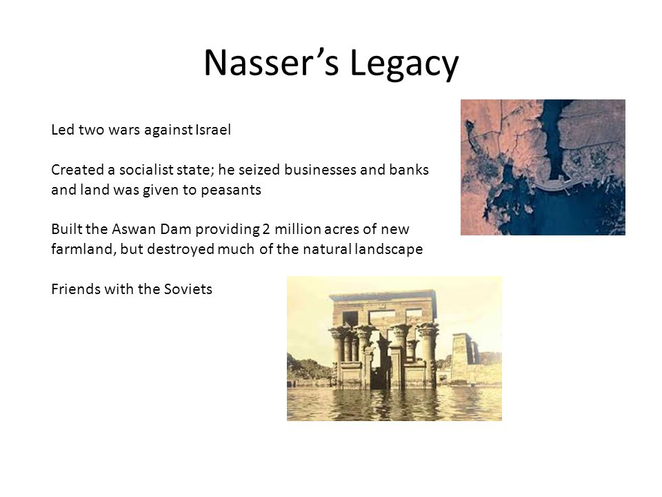 Nasser's Legacy Led two wars against Israel