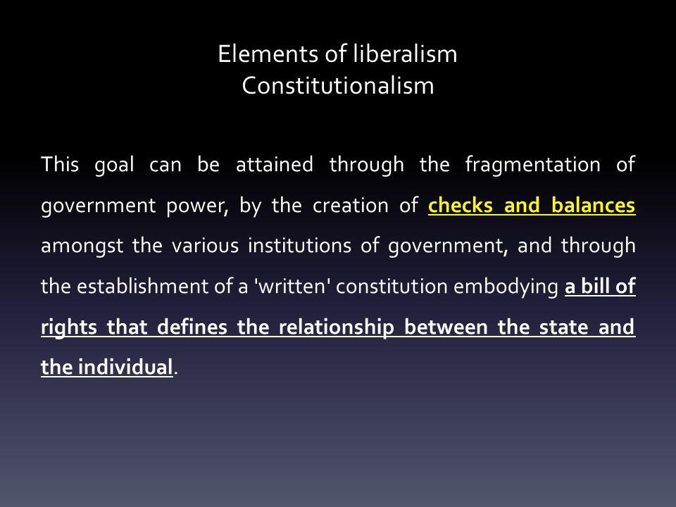 Elements of liberalism Constitutionalism