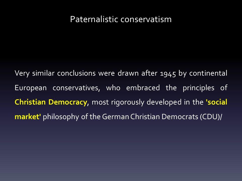 Paternalistic conservatism