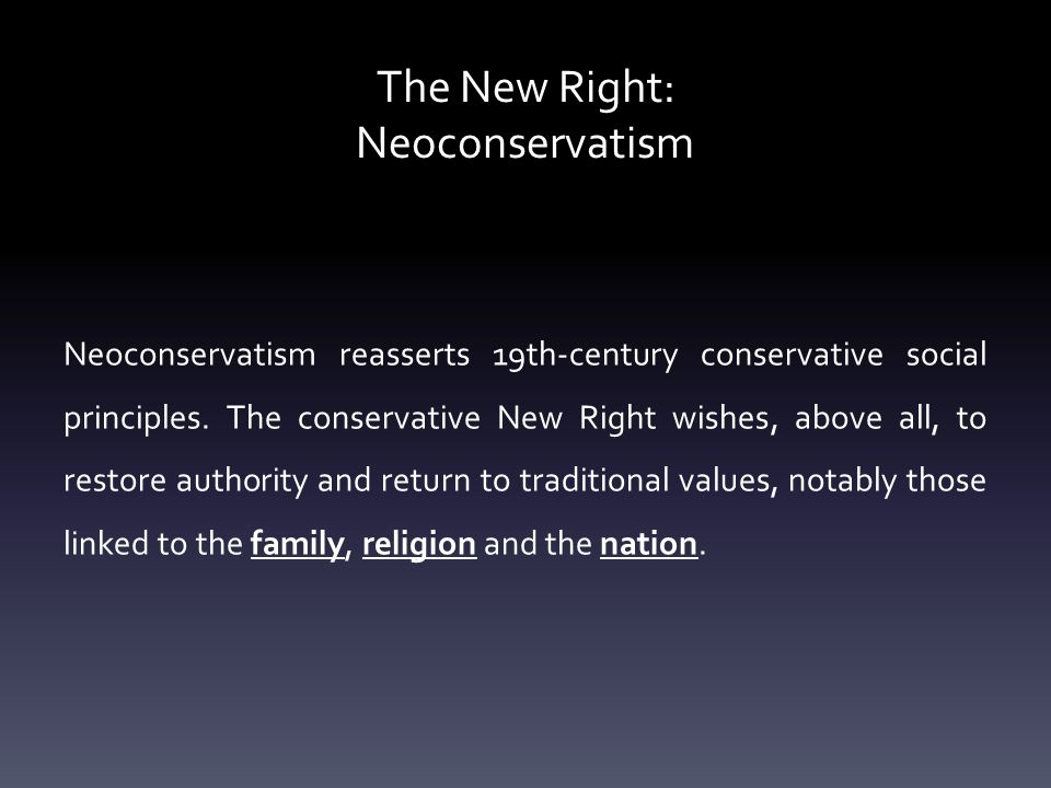 The New Right: Neoconservatism