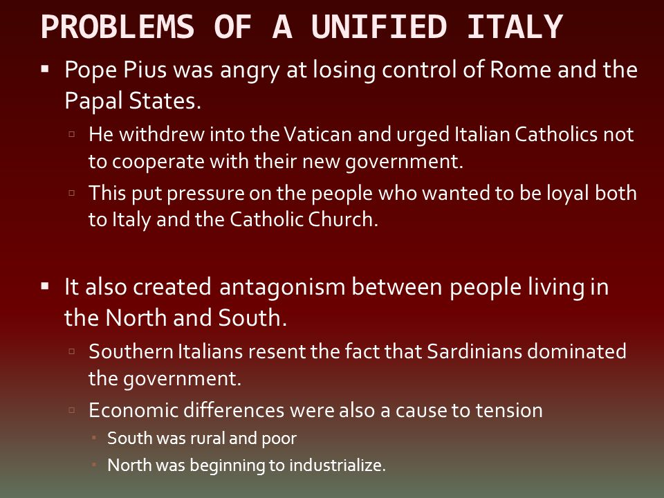 PROBLEMS OF A UNIFIED ITALY