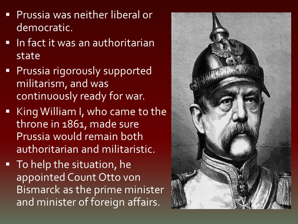 Prussia was neither liberal or democratic.