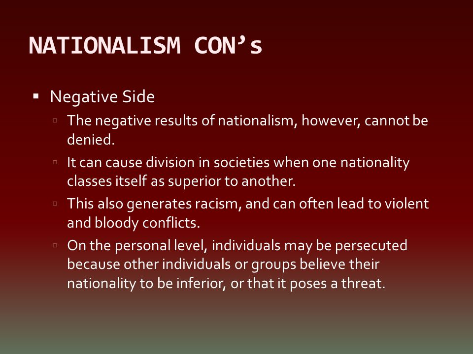NATIONALISM CON's Negative Side