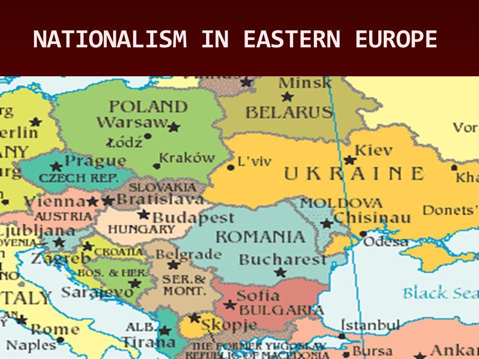 NATIONALISM IN EASTERN EUROPE