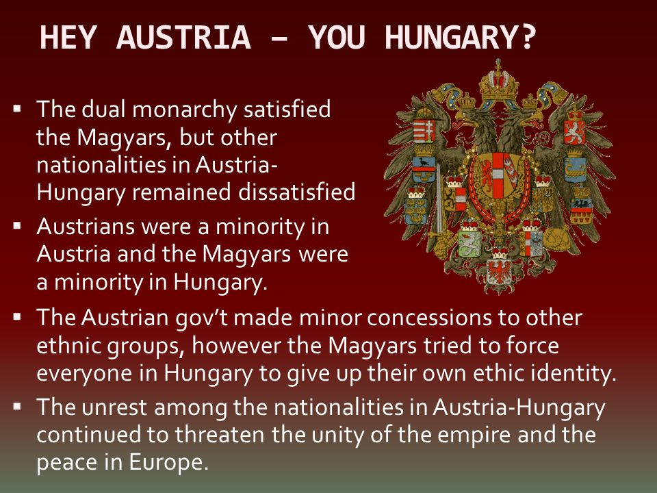 HEY AUSTRIA – YOU HUNGARY