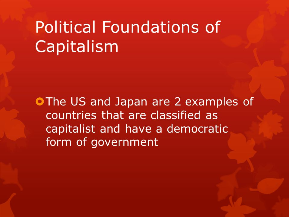 Political Foundations of Capitalism
