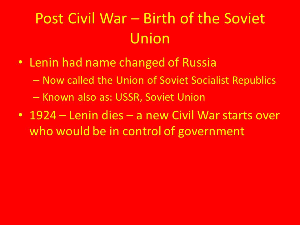 Post Civil War – Birth of the Soviet Union