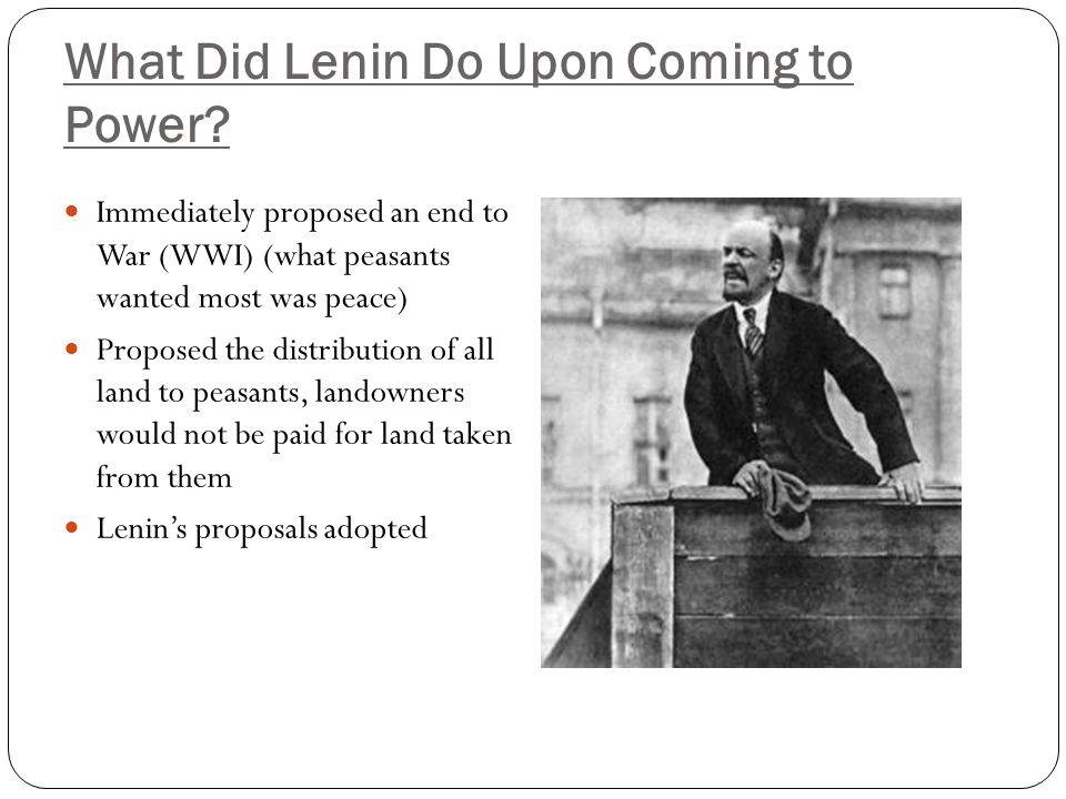 What Did Lenin Do Upon Coming to Power
