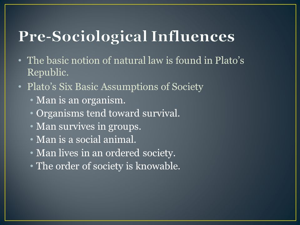 Pre-Sociological Influences