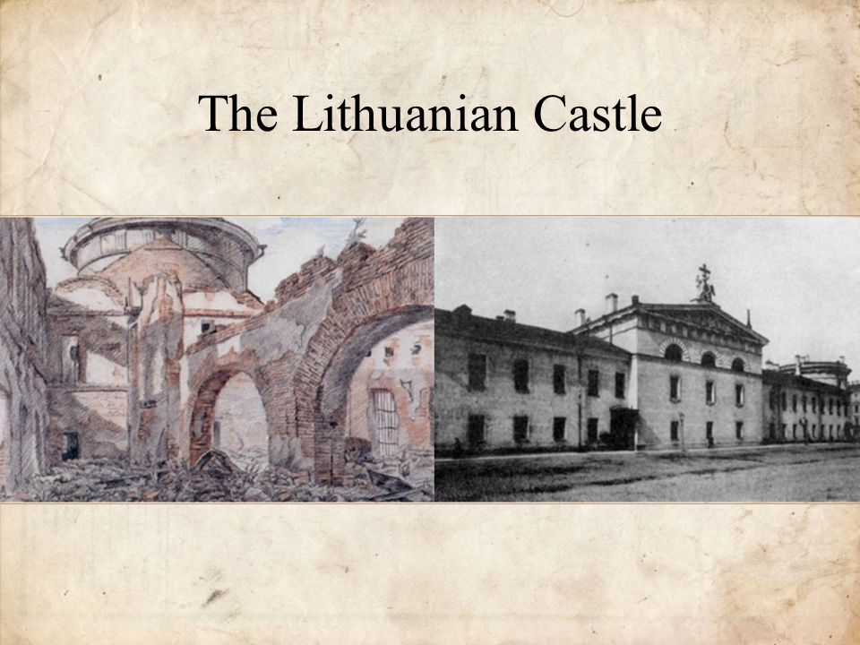 The Lithuanian Castle