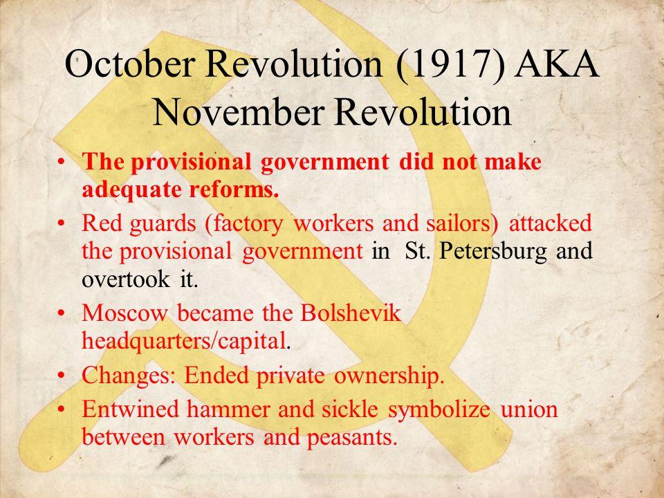 October Revolution (1917) AKA November Revolution