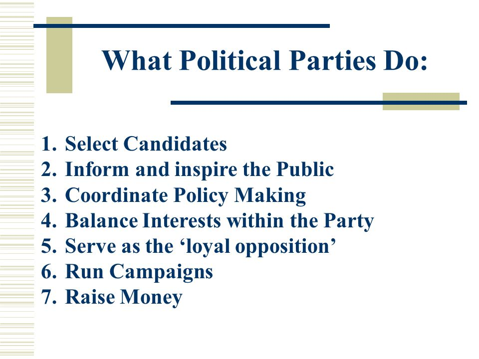 What Political Parties Do: