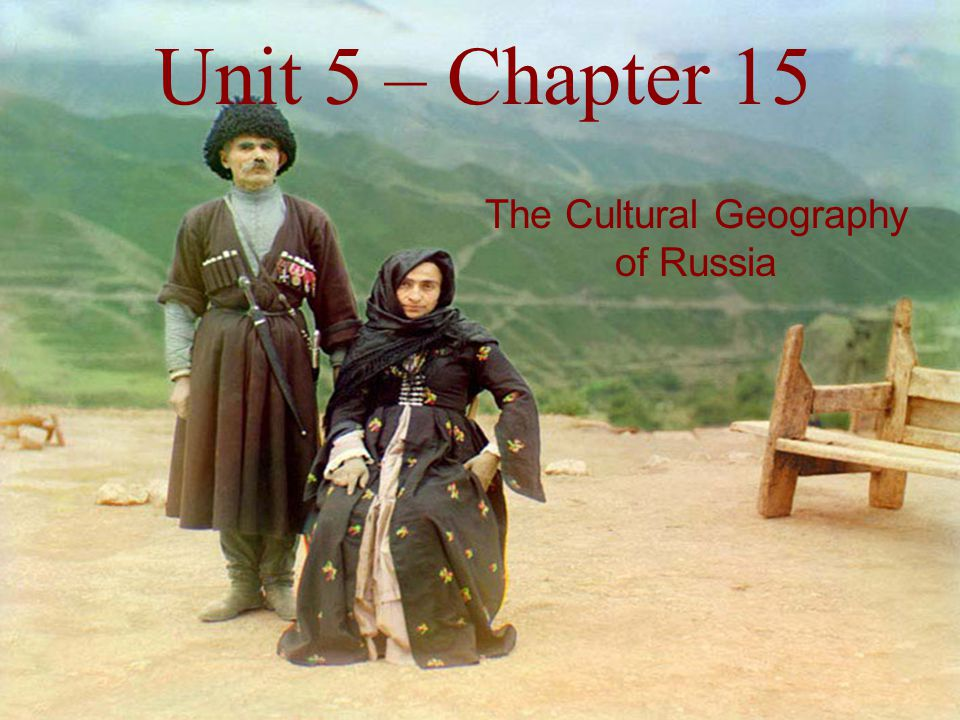 The Cultural Geography of Russia
