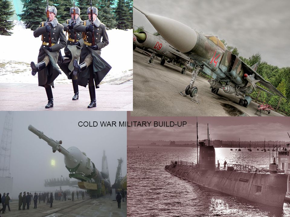 COLD WAR MILITARY BUILD-UP