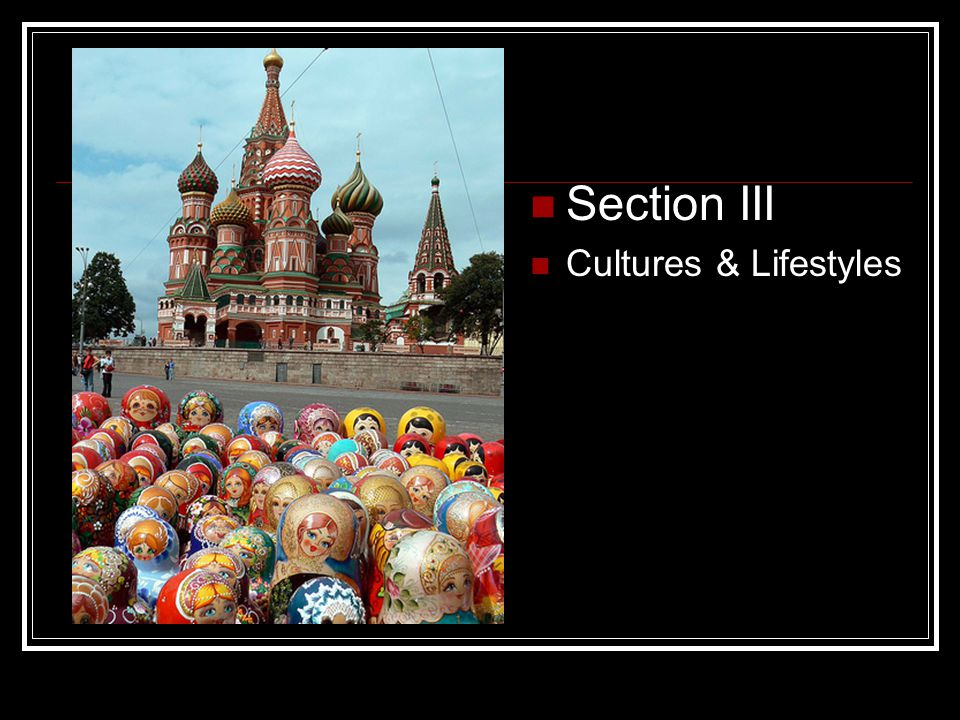 Section III Cultures & Lifestyles